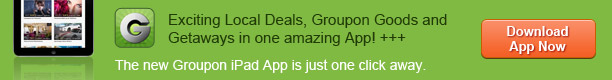 The new Groupon iPad App is just one click away - Download app now »
